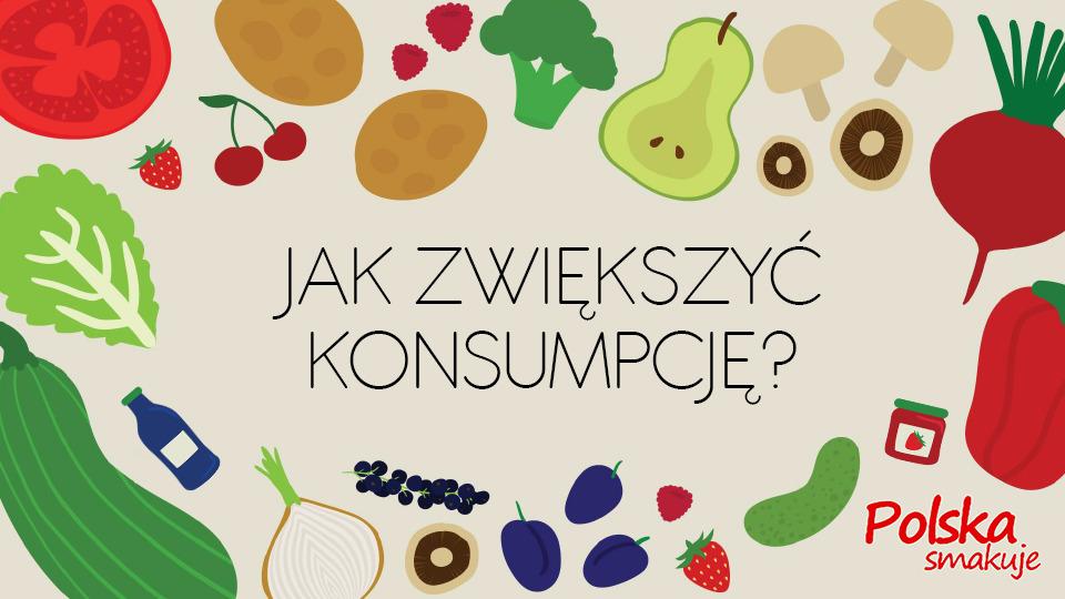 Jak najłatwiej zwiększyć spożycie warzyw i owoców?...