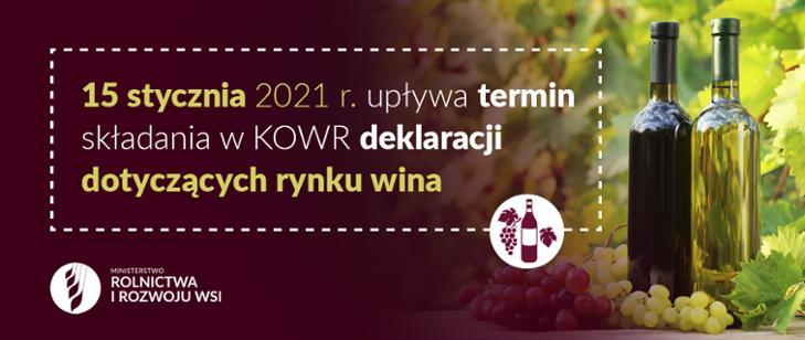 Deklaracja dot. rynku wina - termin złożenia w KOWR mij...